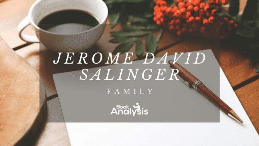 Jerome David Salinger's Family
