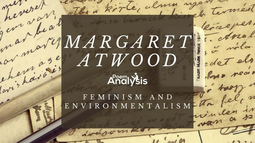 Margaret Atwood - Feminism and Environmentalism