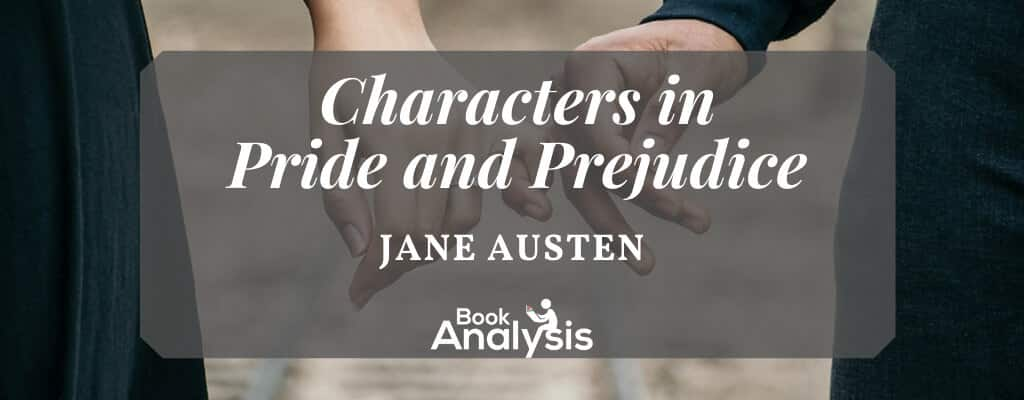 Pride and Prejudice Character List
