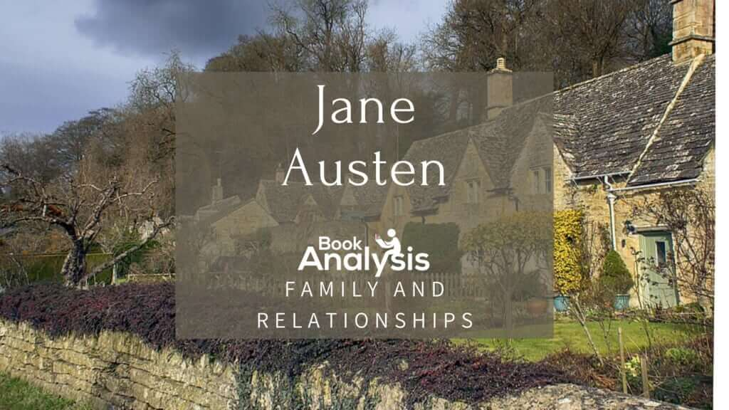 Jane Austen Family and Relationships