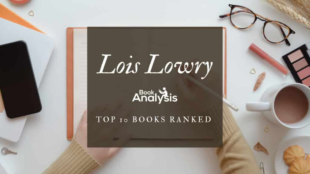 Lois Lowry's Top 10 Books Ranked