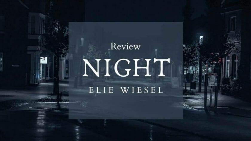 Night Review by Elie Wiesel