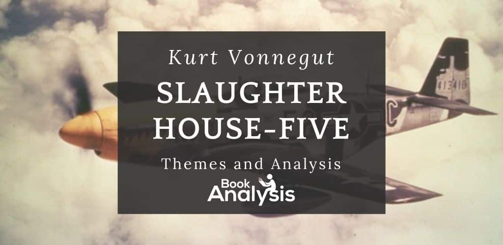 Slaughterhouse-Five Themes and Analysis