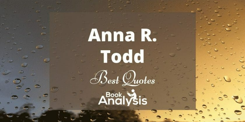Best Anna Todd Quotes