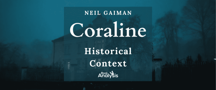 Coraline Historical Context