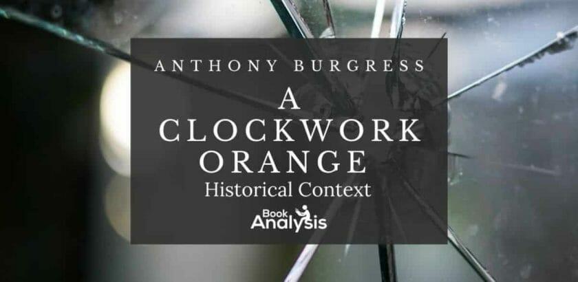A Clockwork Orange Historical Context