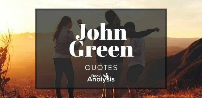 John Green's Best Quotes
