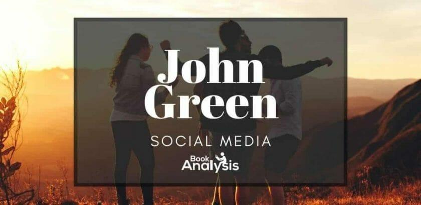 John Green and Social Media
