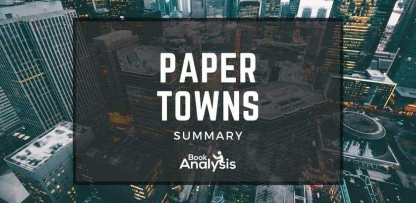 Paper Towns Plot Summary