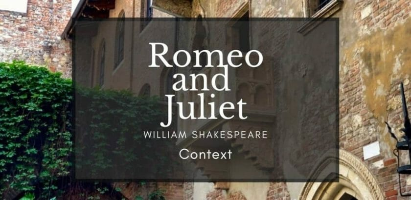 romeo and juliet context