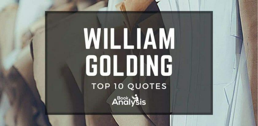 William Golding Top Ten Quotes