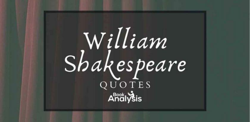 William Shakespeare's Top Ten Quotes
