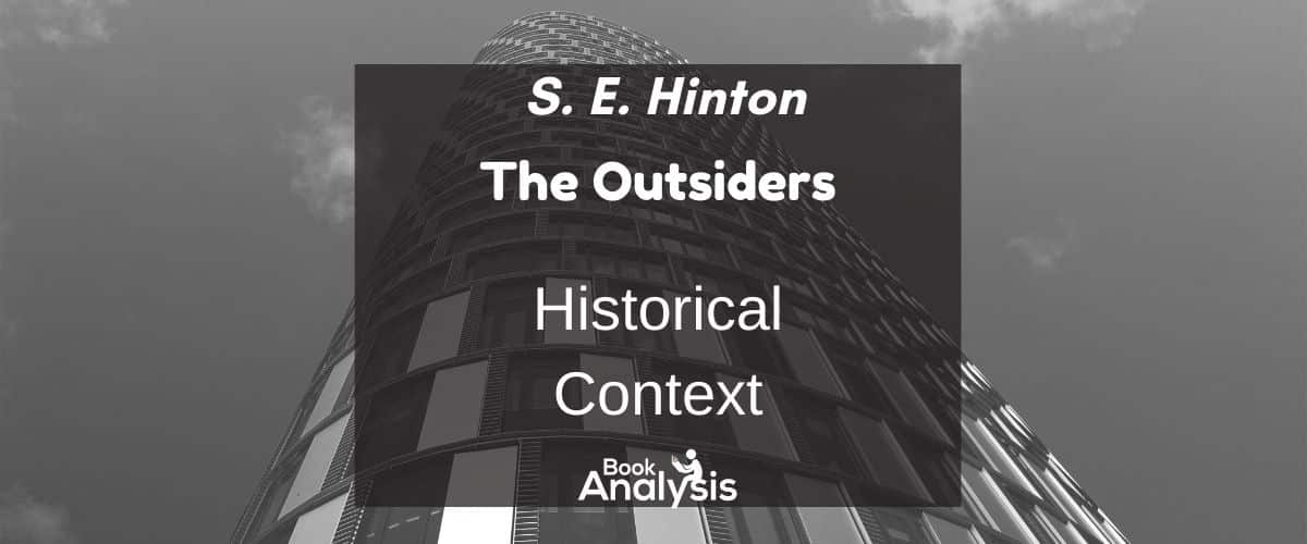 The Outsiders Historical Context