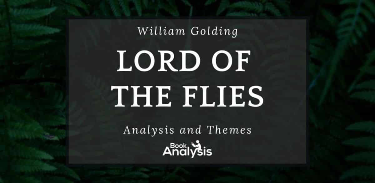 Lord of the Flies Themes and Analysis