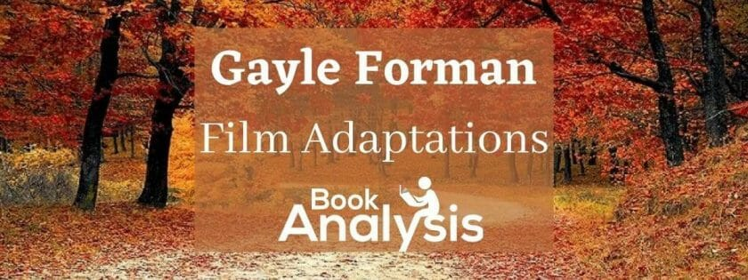 Gayle Forman Film Adaptations and Awards
