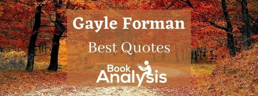 Best Gayle Forman Quotes