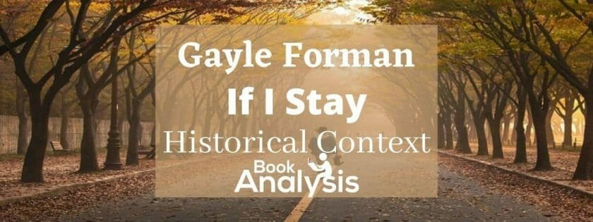 If I Stay Historical Context