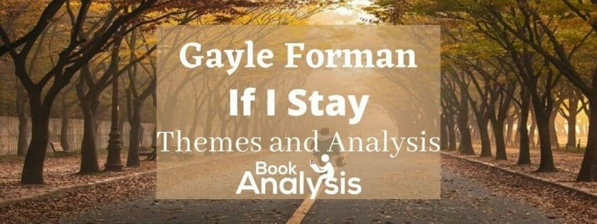 If I Stay Themes and Analysis
